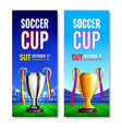 soccer cup vertical banners vector image vector image
