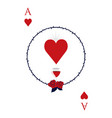 ace of hearts surrounded by a circle of thorns vector image