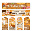 bakery bread sweet pastry desserts discount tags vector image