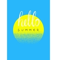 Hello summer Typographic summer design card vector image vector image