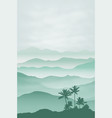 mountains with palm tree in the fog background vector image