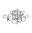 hello winter handlettering inscription christmas vector image vector image
