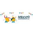 mexico independence day banner of fun friend party vector image vector image