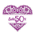 valentines day tracery heart 50 percent discount vector image