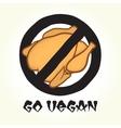 Go vegan chicken vector image