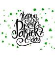 hand lettering saint patricks day greetings vector image