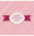 Happy Mothers Day Holiday Card Template vector image