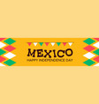 mexico independence day banner background vector image vector image