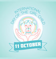 october international day of the girl child vector image vector image