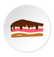 piece of cake with chocolate cream icon circle vector image vector image