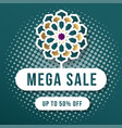 mega sale 50 off ornament background template vector image vector image