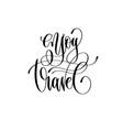 Enjoy travel - hand lettering inscription