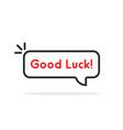 linear good luck speech bubble vector image vector image