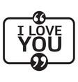 i love you lettering design vector image vector image