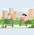 people ride electric scooter transport in urban vector image vector image