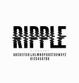 ripple effect font vector image vector image