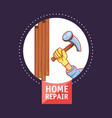 hand with hammer home repair icon vector image