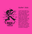 rock music forever guitar solo colorful poster vector image