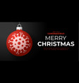 red christmas ball and quarantine coronavirus vector image vector image