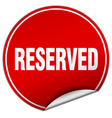 reserved round red sticker isolated on white vector image vector image