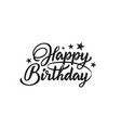 happy birthday modern inscription vector image
