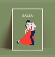 salsa dance poster or flyer or latin american vector image