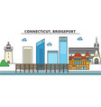 connecticut bridgeportcity skyline architecture vector image vector image