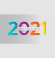 happy 2021 new year greeting card in paper style vector image vector image