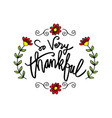 so very thankful greeting card vector image
