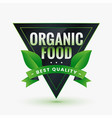 best quality organic food green label with leaves vector image
