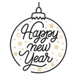 happy new year lettering template greeting card vector image vector image