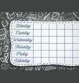 school weekly timetable on chalk chalkboard vector image
