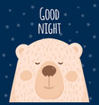 a poster of good night a cartoon bear vector image vector image