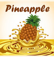 a splash of pineapple fruit juice vector image
