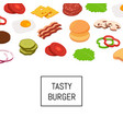 isometric burger ingredients background vector image vector image