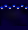 lighting blue lanterns on dark background vector image vector image