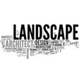 what is landscape architecture text word cloud vector image vector image