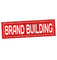 brand building grunge rubber stamp vector image vector image