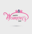 pink happy international womens day typographical vector image vector image