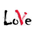 black word love with red mark valentines day vector image vector image