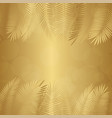 gold palm leaf background vector image vector image