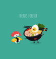 ramen tuna omlette sushi friends forever vector image