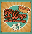 retro advertising restaurant sign for hot dogs vector image