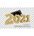 class 2021 congrats graduates vector image