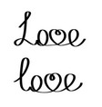 hand writting word love lettering on white vector image vector image