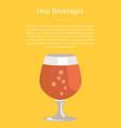 hop beverages poster with text and snifter glass vector image vector image