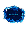 paper art world oceans day origami sea wave vector image vector image