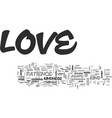 What is love and how do i get it text word cloud vector image