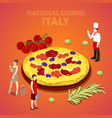 isometric italy national cuisine with pizza vector image vector image