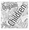 Origami for Children Word Cloud Concept vector image vector image